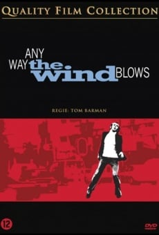 Any Way the Wind Blows on-line gratuito