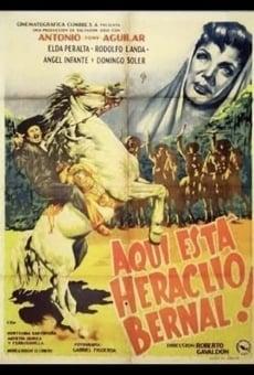 Ver película Aquí está Heraclio Bernal