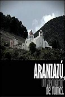 Ver película Aranzazú: Un recuerdo de ruinas