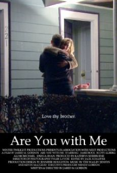 Película: Are You with Me