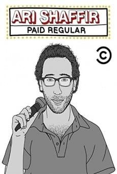Ari Shaffir: Paid Regular en ligne gratuit