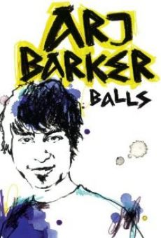 Arj Barker: Balls online