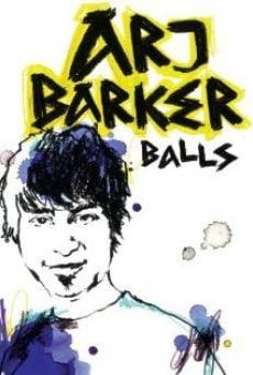 Watch Arj Barker: Balls online stream