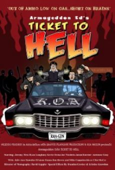 Armageddon Ed's Ticket to Hell online streaming