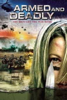 Ver película Armed and Deadly