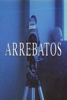 Ver película Arrebatos