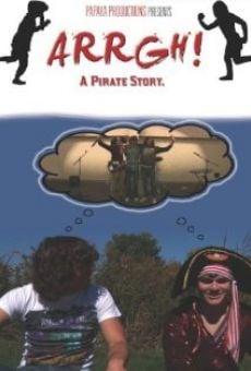 Ver película Arrgh! A Pirate Story