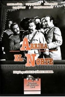 Arriba el norte online streaming