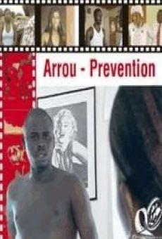Ver película Arrou - Prevention