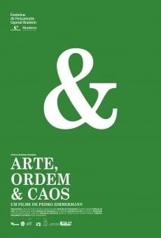 Watch Arte, Ordem e Caos online stream