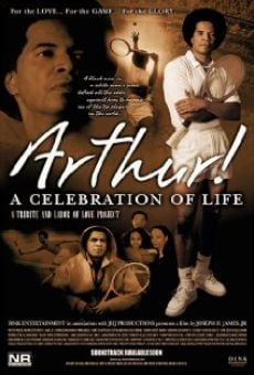 Arthur! A Celebration of Life
