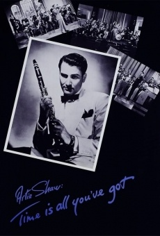Artie Shaw: Time Is All You've Got online