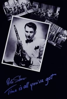 Ver película Artie Shaw: Time Is All You've Got