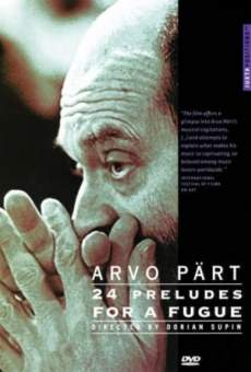 Ver película Arvo Pärt: 24 Preludes for a Fugue