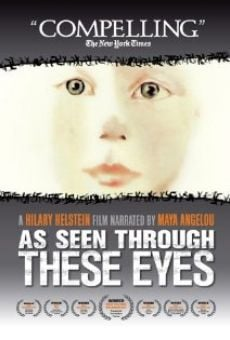 As Seen Through These Eyes Online Free