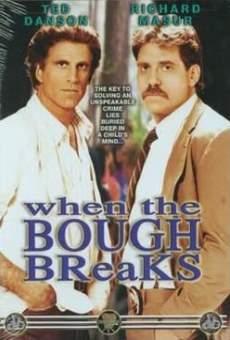 When the Bough Breaks en ligne gratuit