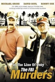 In the Line of Duty: The F.B.I. Murders on-line gratuito