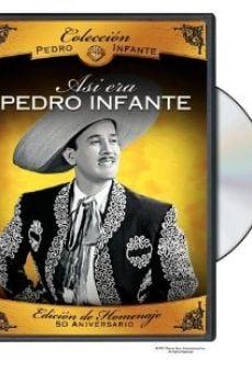 Ver película Así era Pedro Infante