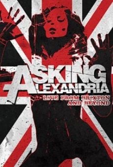 Ver película Asking Alexandria: Live from Brixton and Beyond