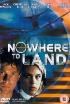 Nowhere to Land gratis