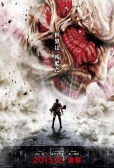 Shingeki no kyojin (Attack on Titan Live-Action) on-line gratuito
