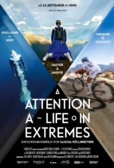 Ver película Attention: A Life in Extremes