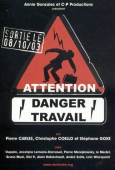 Attention danger travail on-line gratuito