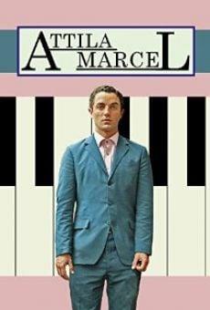 Attila Marcel on-line gratuito
