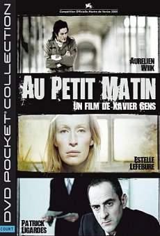 Ver película Au petit matin