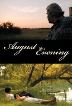 August Evening on-line gratuito