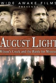 August Light: Wilson's Creek and the Battle for Missouri on-line gratuito