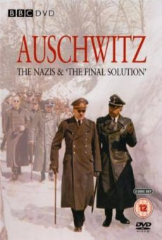 Auschwitz: The Nazis and the 'Final Solution' (Auschwitz: Inside the Nazi State)