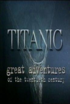 Ver película Aventuras del Siglo XX: El hundimiento del Titanic