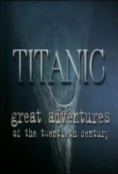 Great Adventures of the Twentieth Century: Titanic