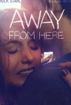 Away from Here online kostenlos