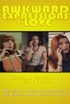 Película: Awkward Expressions of Love