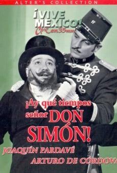 Ver película Ay qué tiempos señor Don Simón