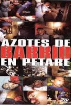 Azotes de barrio en Petare online kostenlos