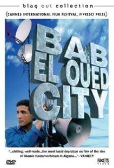 Ver película Bab El-Oued City