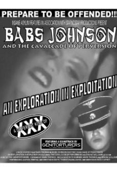 Babs Johnson and the Cavalcade of Perversion: An Exploration in Exploitation on-line gratuito