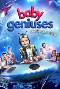 Baby Geniuses and the Space Baby online free