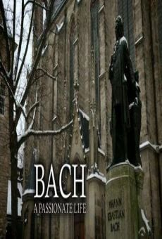 Bach: A Passionate Life