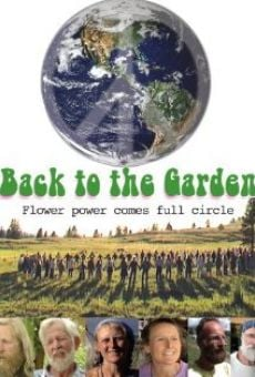 Ver película Back to the Garden, Flower Power Comes Full Circle