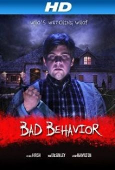 Bad Behavior on-line gratuito