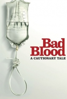 Bad Blood: A Cautionary Tale en ligne gratuit