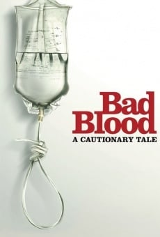 Película: Bad Blood: A Cautionary Tale