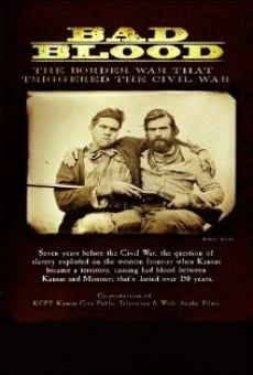 Bad Blood: The Border War That Triggered the Civil War on-line gratuito