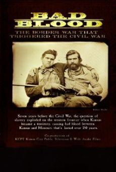 Película: Bad Blood: The Border War That Triggered the Civil War