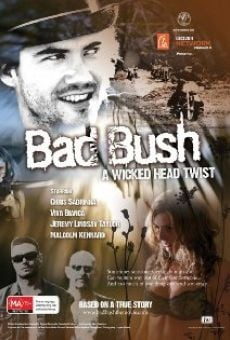 Película: Bad Bush