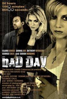 Watch Bad Day online stream